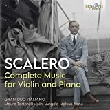 Scalero: Complete Music For Violin And piano (3Cd)