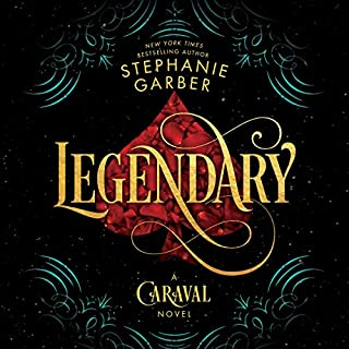 Legendary     A Caraval Novel              By:                                                                                                                                 Stephanie Garber                               Narrated by:                                                                                                                                 Rebecca Soler                      Length: 11 hrs and 24 mins     880 ratings     Overall 4.6
