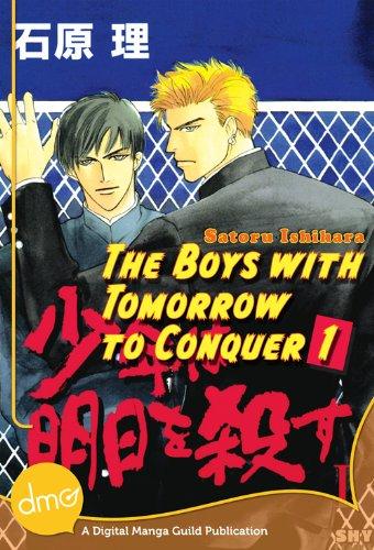 The Boys With Tomorrow to Conquer 1 (Yaoi Manga) (English Edition)