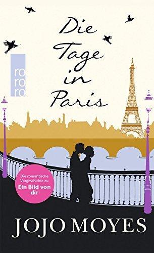 Die Tage in Paris by Jojo Moyes (2015-01-23)