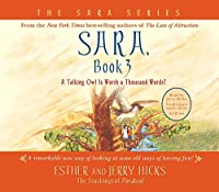 Sara, Book 3 4-CD: A Talking Owl Is Worth a Thousand Words! (Sara, Bk 3)