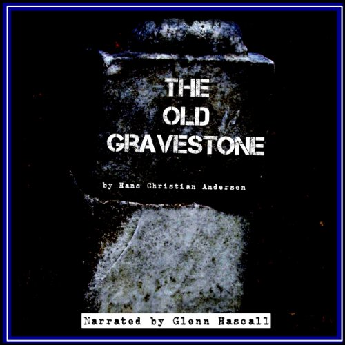 The Old Gravestone audiobook cover art