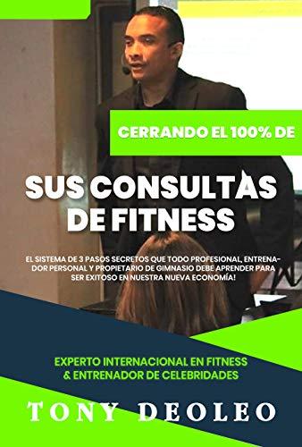 Cierre del 100% de sus consultas de Fitness: 3 Pasos Secretos Que...
