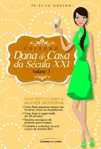 Dona de Casa do Século XXI- vol. 3