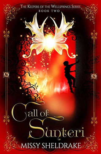 Book: Call of Sunteri (Keepers of the Wellsprings Book 2) by Missy Sheldrake