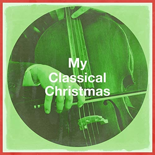 Classical Guitar Masters, Classical Christmas Music and Holiday Songs, Best Classical New Age Piano Music