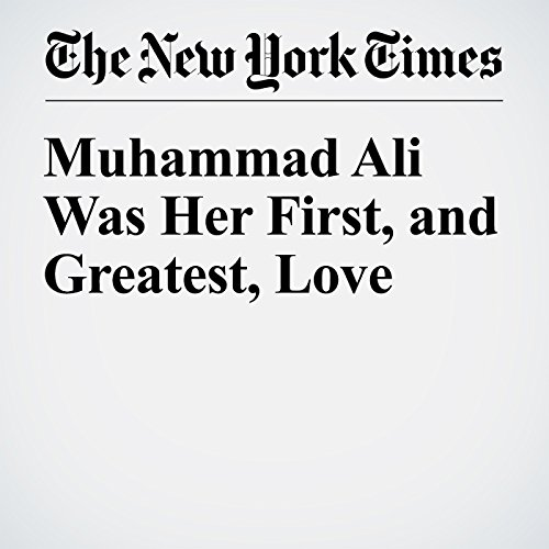 Muhammad Ali Was Her First, and Greatest, Love audiobook cover art