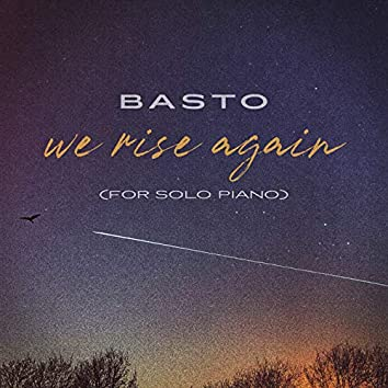 We Rise Again (for Solo Piano)