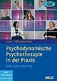 Psychodynamische Psychotherapie in der Praxis: Beltz Video-Learning. 2 DVDs mit 24-seitigem Booklet. Laufzeit 240 Min. - Antje Gumz