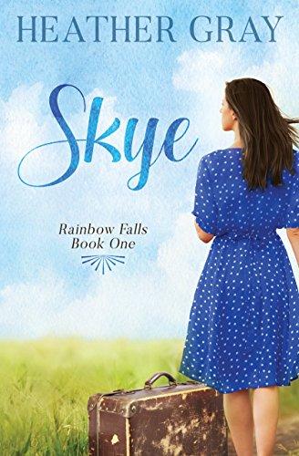 Book: Skye (Rainbow Falls Book 1) by Heather Gray