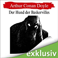 Der Hund der Baskervilles (Sherlock Holmes 3) Hörbuch