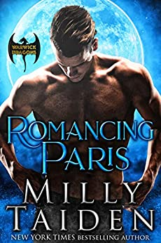Romancing Paris (Warwick Dragons Book 3) by [Milly Taiden]