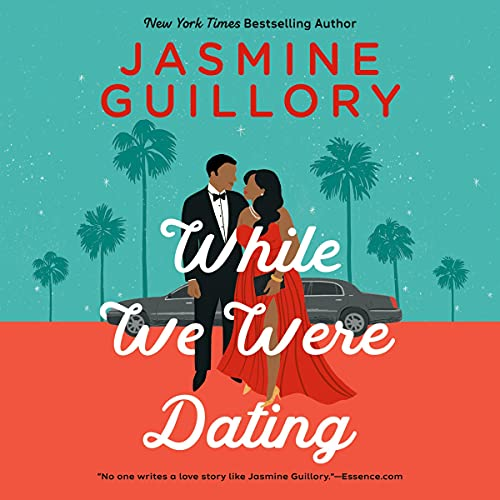 While We Were Dating Audiobook By Jasmine Guillory cover art