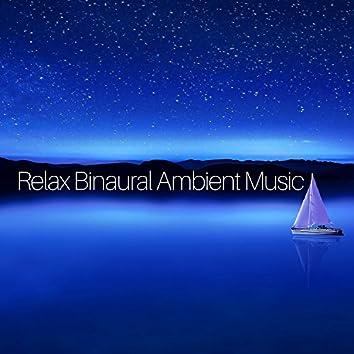Relax Binaural Ambient Music for Baby Sleep and Newborn Babies