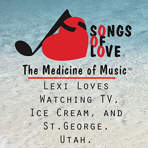 Lexi Loves Watching TV, Ice Cream, and St.George, Utah.
