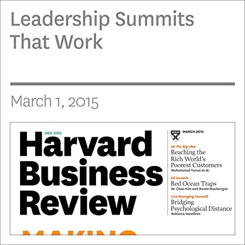 Leadership Summits that Work (Harvard Business Review) cover art