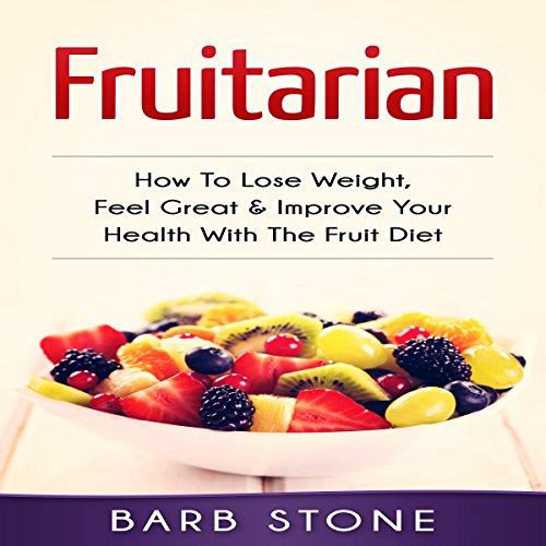 Fruitarian audiobook cover art