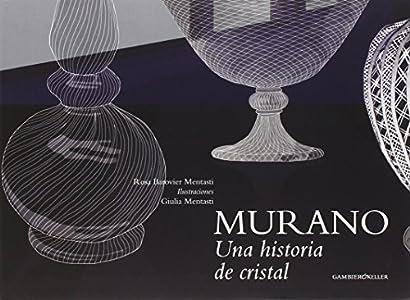 Murano una historia de cristal (Venezia in piccolo)