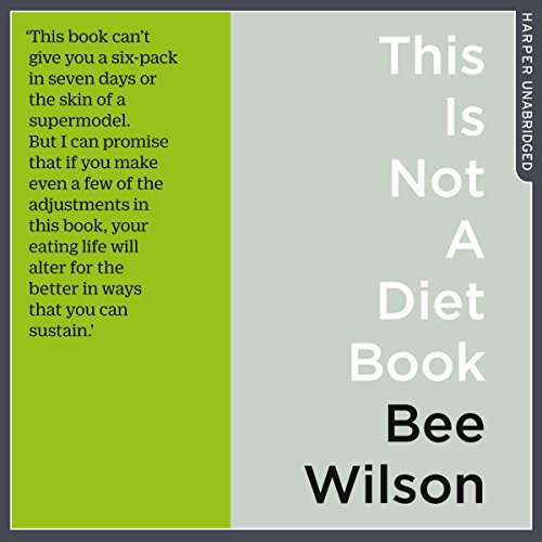Couverture de This Is Not a Diet Book: A User's Guide to Eating Well