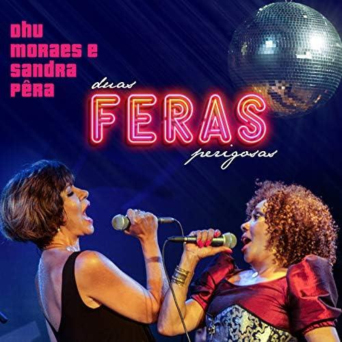 Dhu Moraes & Sandra Pêra