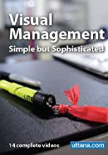 Visual Management, Simple but Sophisticated