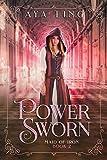 Power Sworn (Maid of Iron Book 2)