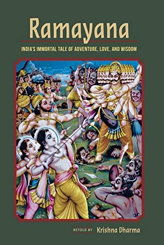 Ramayana: India's Immortal Tale of Adventure, Love, and Wisdom