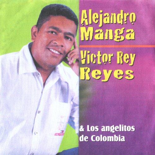 Alejandro Manga, Victor Rey Reyes