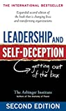 Leadership and Self-Deception: Getting Out of the Box (A B-K Life Book) by Arbinger Institute (30-Jan-2010) Hardcover