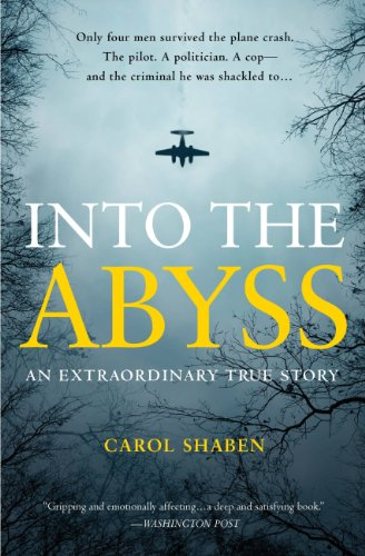 Into the Abyss: An Extraordinary...