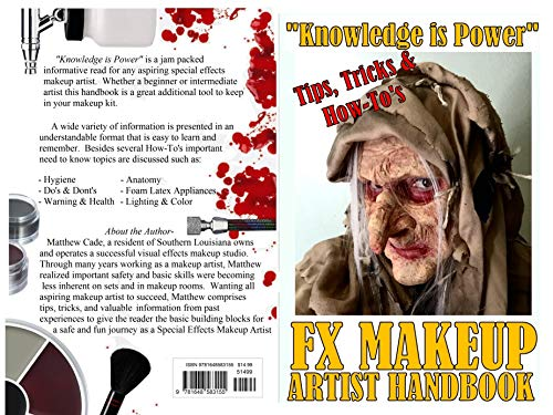 FX Makeup Artist Handbook: Knowledge Is Power (English Edition)
