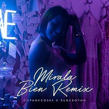 Mirala Bien (Remix) [feat. Copaneco504]