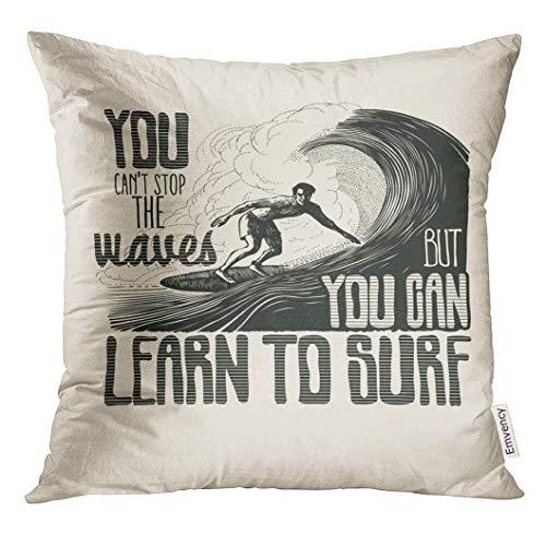 Funda de almohada con diseño retro que no puede detener las olas pero puede aprender a surfear con surfista y gran jinete de tabla de surf funda