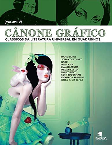 Cânone gráfico II: clássicos da literatura universal em quadrinhos: Volume 2