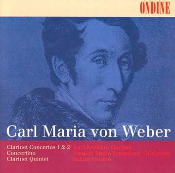 Weber, C.M. Von: Clarinet Concertos Nos. 1 and 2 / Clarinet Concertino / Clarinet Quintet