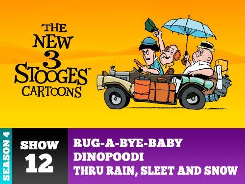 Rug-A-Bye-Baby / Dinopoodi / Thru Rain, Sleet And Snow