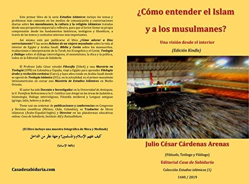 ¿Cómo entender al islam y a los musulmanes? Una visión desde el interior (Kindle) (Estudios islámicos nº 1)