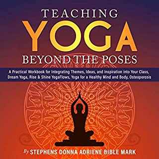 Teaching Yoga Beyond the Poses cover art