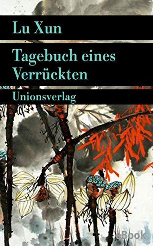 Tagebuch eines Verrückten: und andere Erzählungen (Unionsverlag Taschenbücher)