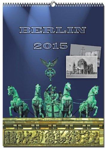 Wandkalender Berlin 2015 A4 (inkl. DVD: Insider Berlin)