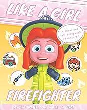Like A Girl: Firefighter