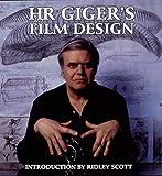 H R Gigers Film Design