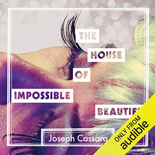 The House of Impossible Beauties cover art