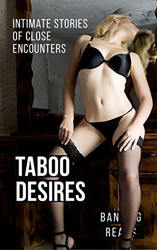 Taboo Desires: Love Between The Closest People (English Edition)