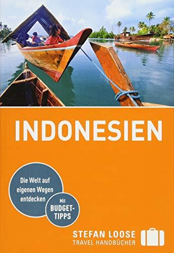 Stefan Loose Reiseführer Indonesien: mit Reiseatlas (Stefan Loose Travel Handbücher)