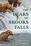 The Bears of Brooks Falls: Wildlife and Survival on Alaska's Brooks River (English Edition)
