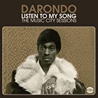 Listen to My Song: Music City Sessions by Darondo
