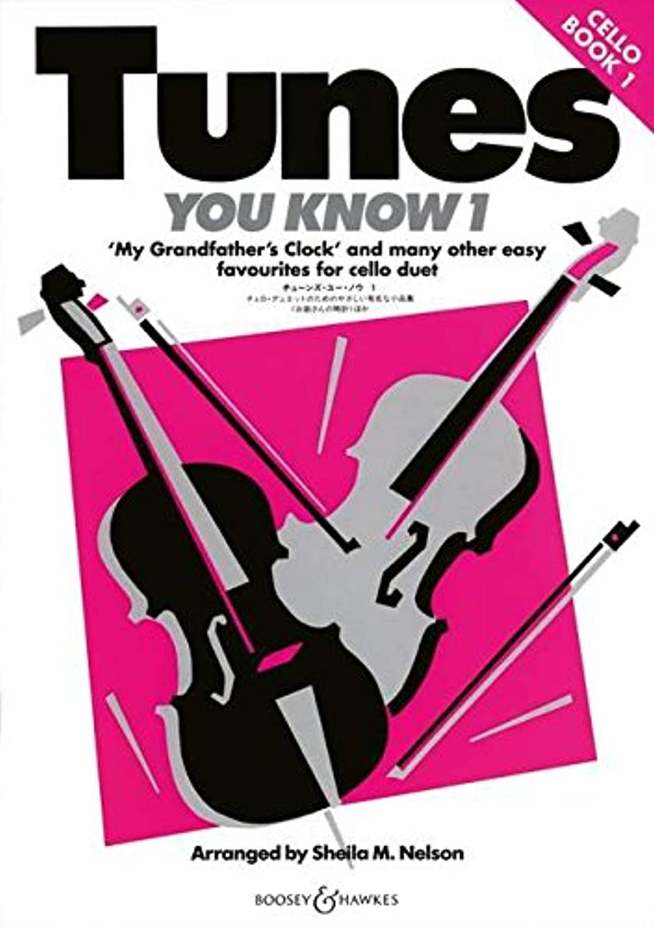 Boosey and Hawkes Tunes You Know 1 - Book 1 (Easy Favorites for Cello Duet) Boosey & Hawkes Chamber Music Series