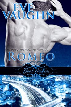 Romeo (Blood Brothers Book 3) by [Eve Vaughn]