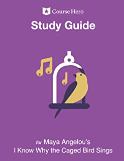 Study Guide for Maya Angelou's I Know Why the Caged Bird Sings